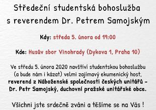 Studentská bohoslužba s unitářským reverendem Petrem Samojským 5. února