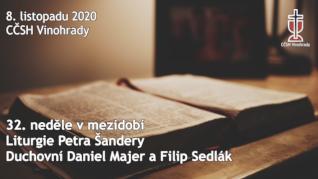 32. neděle v mezidobí - Online bohoslužba