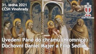 Uvedení Páně do chrámu (Hromnice) a křest v CČSH Vinohrady