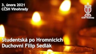 Filip Sedlák - studentská po Hromnicích v CČSH Vinohrady