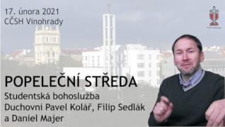 POPELEČNÍ STŘEDA v CČSH Vinohrady (17. února 2021)