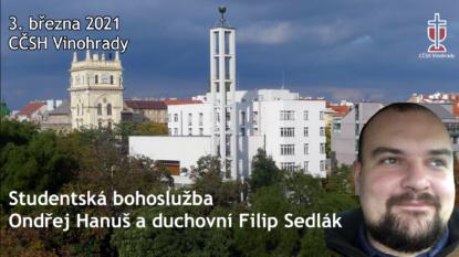Ondřej Bořivoj Hanuš - studentská bohoslužba (3. března 2021)