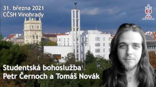 Petr Černoch - studentská bohoslužba (31. března 2021)