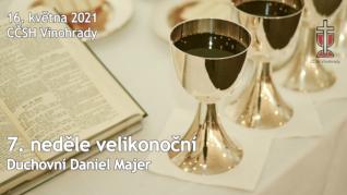 7. neděle velikonoční v CČSH Vinohrady (16. května 2021)