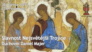 Slavnost Nejsvětější Trojice v CČSH Vinohrady (30. května 2021)