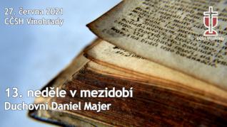 13. neděle v mezidobí v CČSH Vinohrady (27. června 2021)
