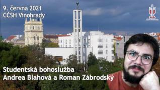 Andrea Blahová a Roman Zábrodský - studentská bohoslužba (9. června 2021)